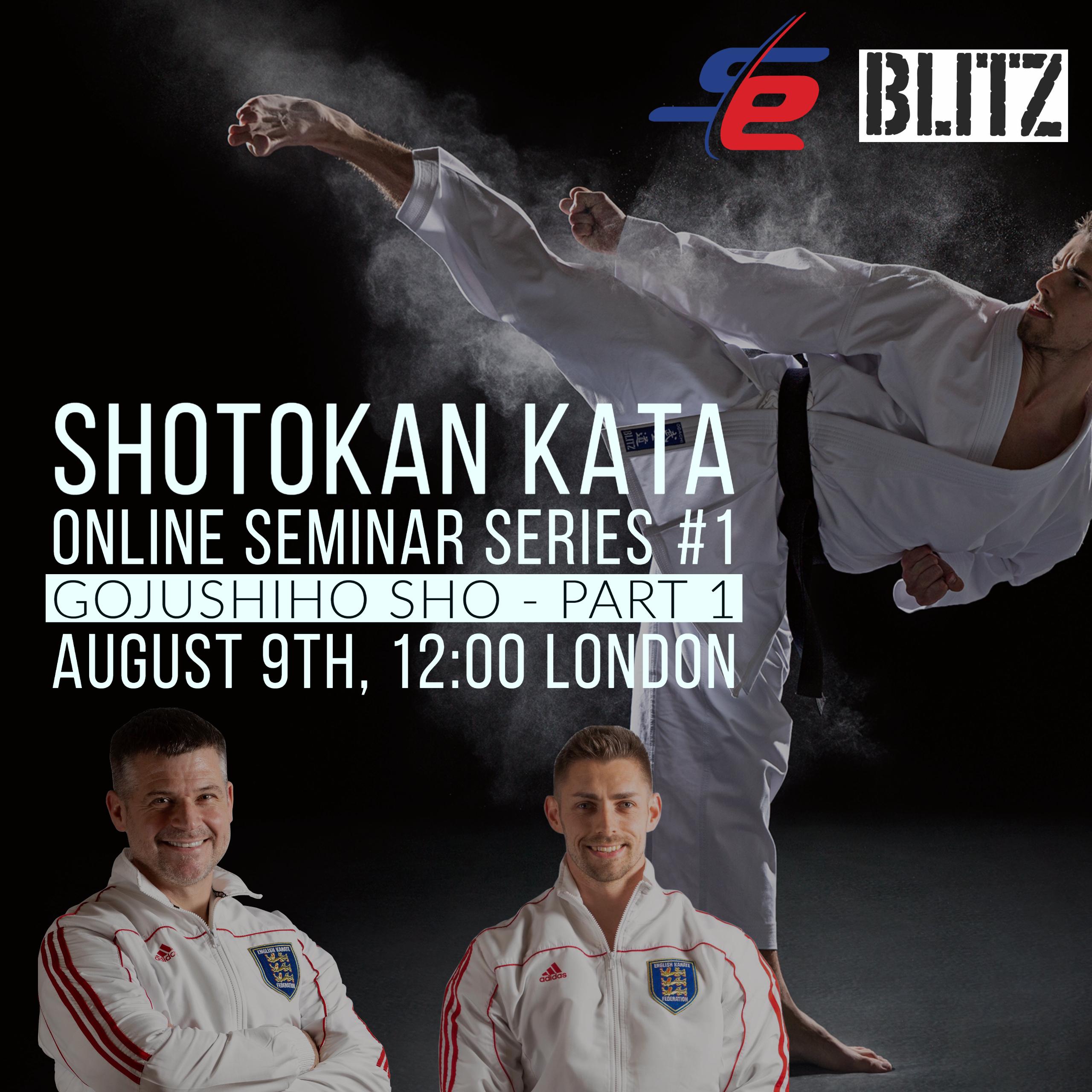 Shotokan Kata Seminar Series #1  GOJUSHIHO SHO part 1